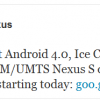 Google Samsung Nexus S Ice Cream (Android 4.0) Official Update Rolling Out Starting Today