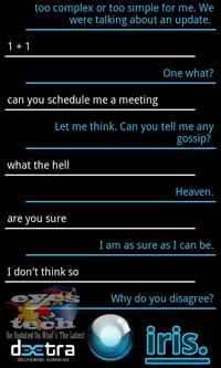 IRIS Conversation 7 [Android App Review] IRIS The Alternative Siri for Android Partners With ChaCha Database