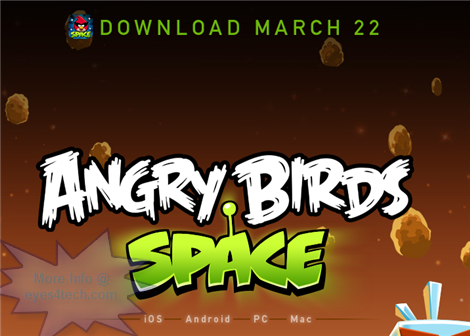 Download Angry Birds Space Download Angry Birds Space On March 22   iOS, Android, PC, Mac