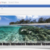 Google Maps Introduces Underwater Street View
