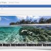 Google Maps Introduces Underwater Street View