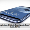 Samsung Galaxy S III Jelly Bean Update Soon To Roll Out in the US