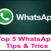 Top 5 Cool WhatsApp Tips and Tricks